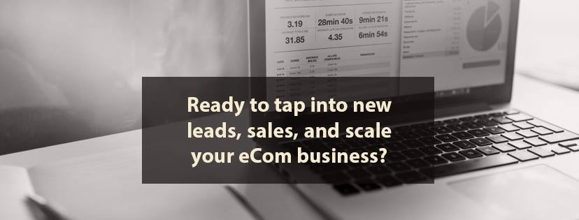 Ready to scale your E-commerce Business?